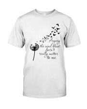 Anyway The Wind Blows Classic T-Shirt thumbnail