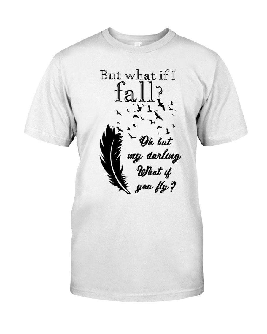 My Darling What If You Fly Classic T-Shirt
