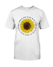 She Is A Sunflower 1 Classic T-Shirt front