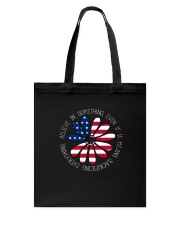 Belive In Something Hippie Tote Bag front