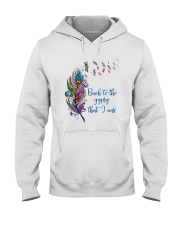Back To The Gypsy That I Was Hooded Sweatshirt front