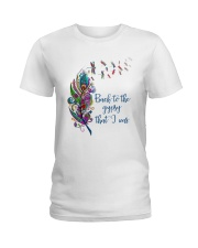 Back To The Gypsy That I Was Ladies T-Shirt thumbnail