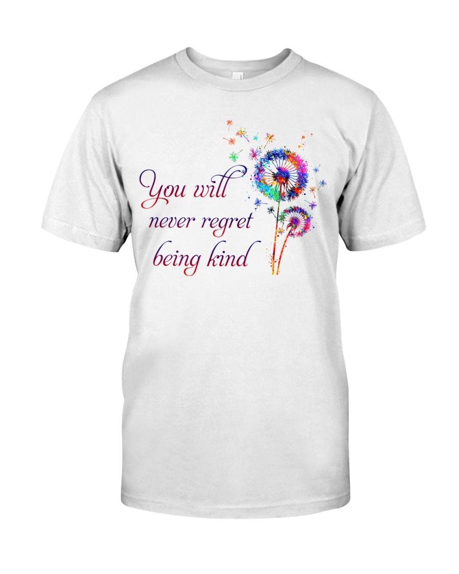 You Will Never Regret Classic T-Shirt