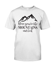 I Love You To The Mountains And Back Classic T-Shirt tile