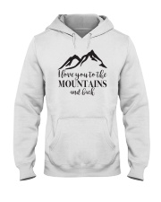 I Love You To The Mountains And Back Hooded Sweatshirt tile