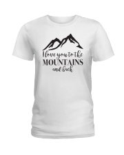 I Love You To The Mountains And Back Ladies T-Shirt thumbnail