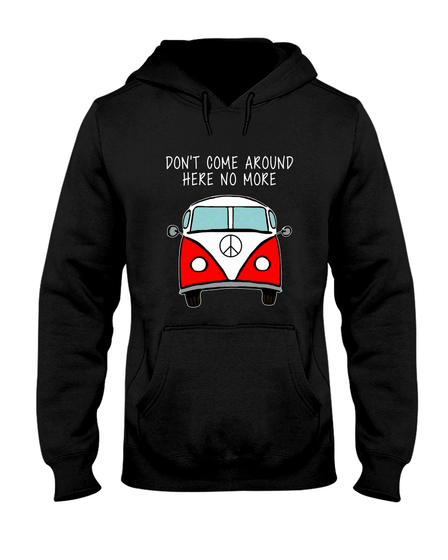 Dont Come Around Here No More Hooded Sweatshirt