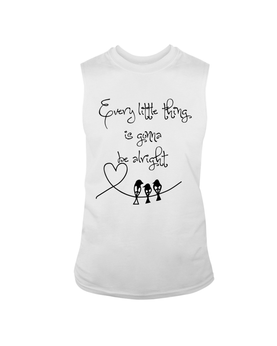Every Little Thing Is Gonna Be Alright Hippie  Sleeveless Tee