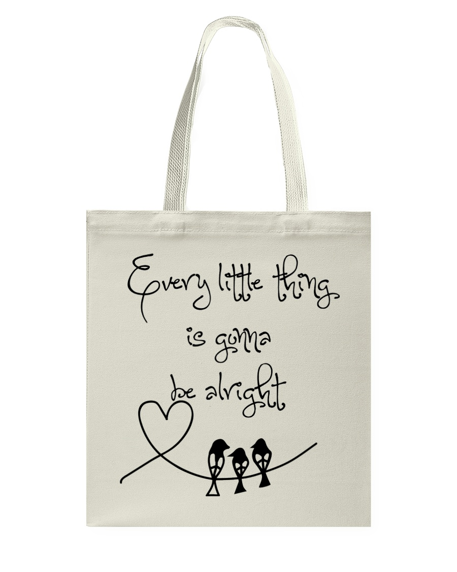 Every Little Thing Is Gonna Be Alright Hippie  Tote Bag