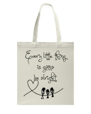 Every Little Thing Is Gonna Be Alright Hippie  Tote Bag thumbnail