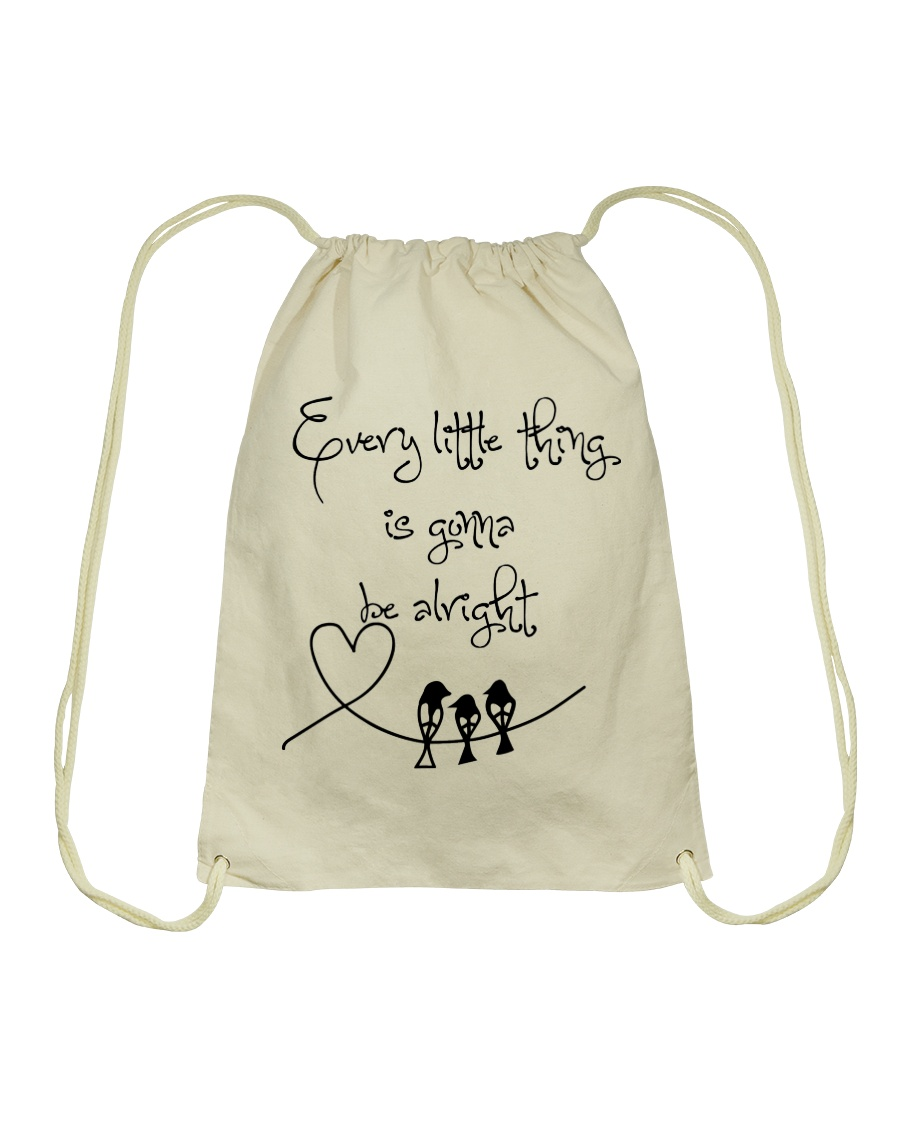 Every Little Thing Is Gonna Be Alright Hippie  Drawstring Bag