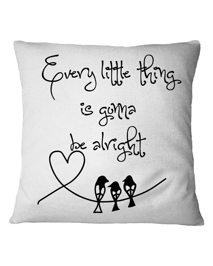 Every Little Thing Is Gonna Be Alright Hippie  Square Pillowcase
