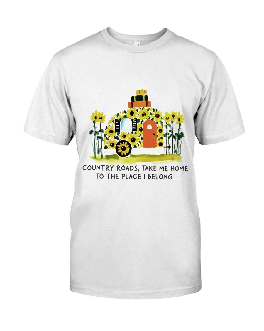 Country Roads Take Me Home Classic T-Shirt