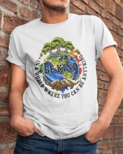 Be Kind In A World Classic T-Shirt apparel-classic-tshirt-lifestyle-26