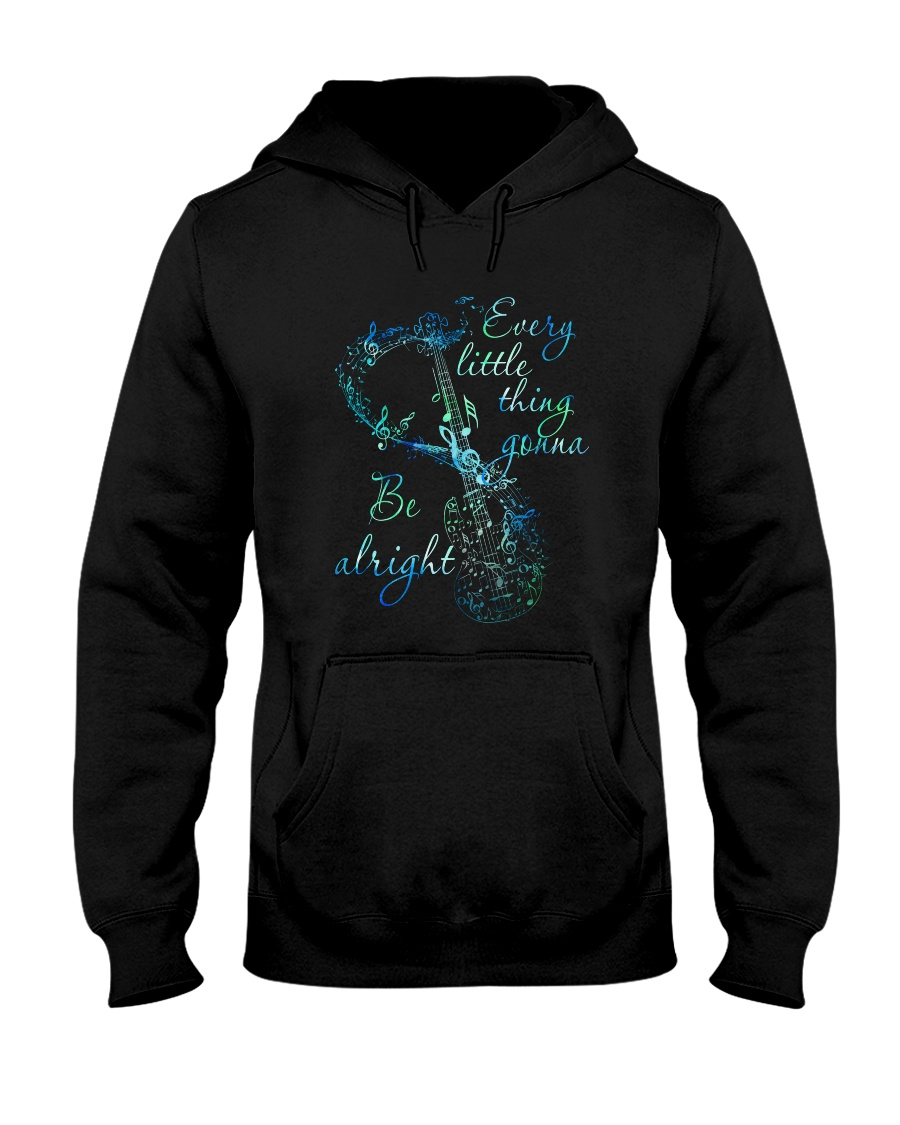 Every Little Thing Is Gonna Be Alright Hooded Sweatshirt