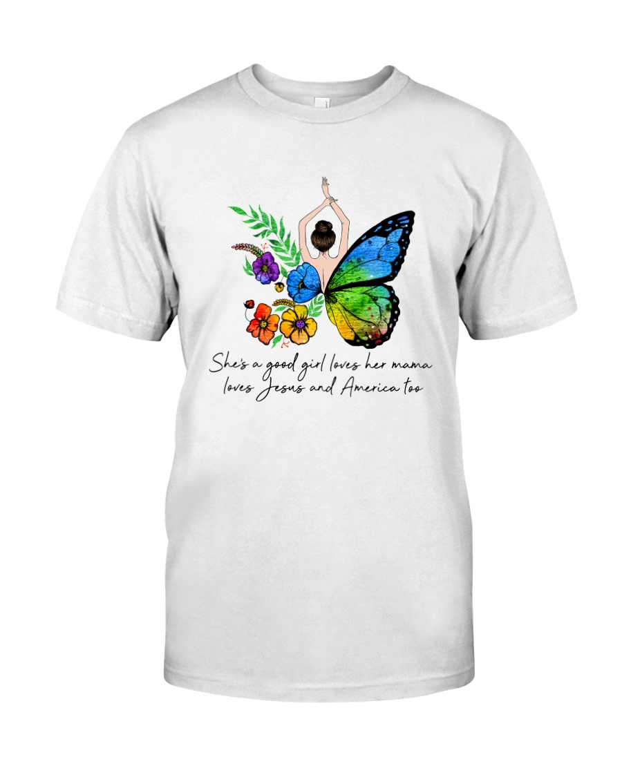 She Is A Good Girl Classic T-Shirt