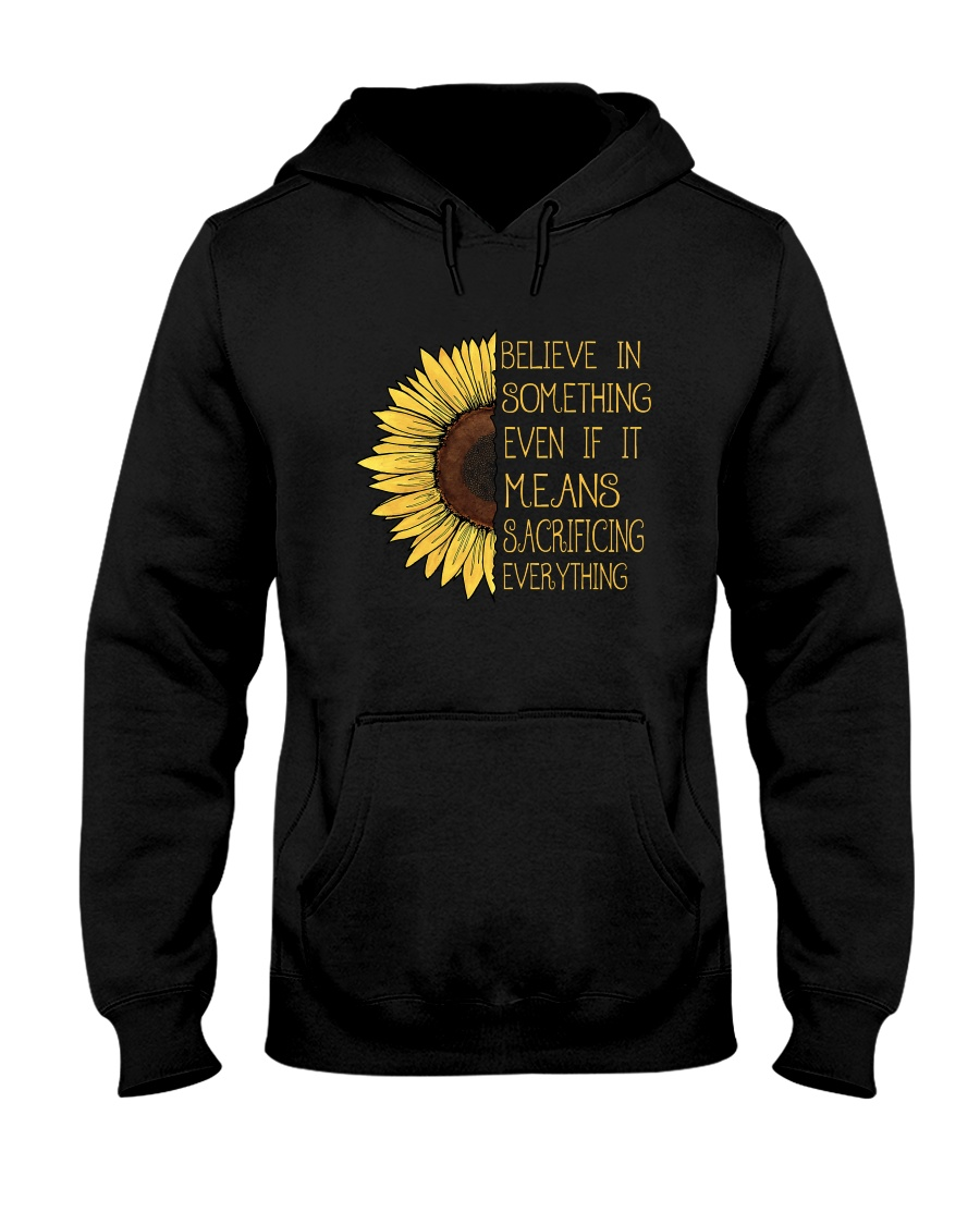 Belive In Something Sunflower Hippie Hooded Sweatshirt