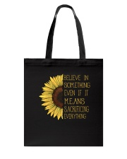 Belive In Something Sunflower Hippie Tote Bag thumbnail