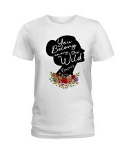 Belong Among The Wildflowers Ladies T-Shirt thumbnail