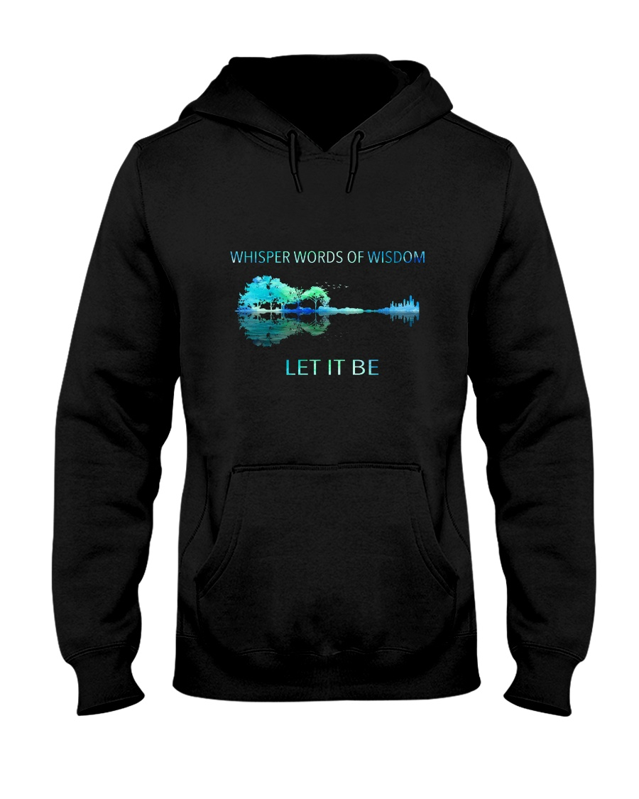 Whisper Words Of Wisdom Let It Be Hooded Sweatshirt showcase
