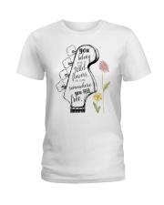 You Belong Among The Wildflowers Ladies T-Shirt tile