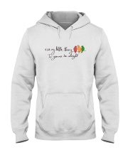 Every Little Thing Is Gonna Be Alright Hippie  Hooded Sweatshirt front