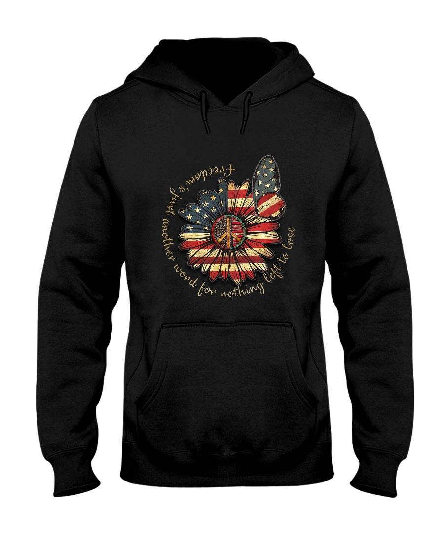 Freedom Is Just Another Word Hooded Sweatshirt