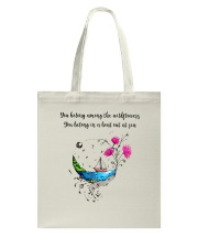 You Belong Among The Wildflowers Tote Bag thumbnail