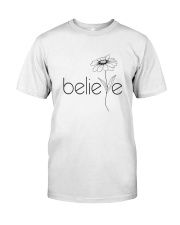 Believe Flowers Classic T-Shirt front