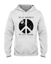Hello Darkness My Old Friend Hooded Sweatshirt tile