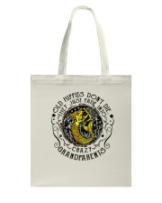 Old Hippie Do Not Die Tote Bag thumbnail