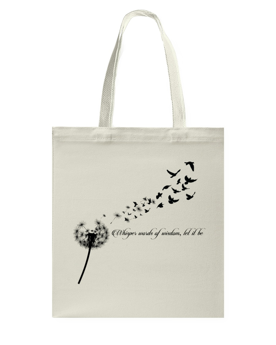 Whisper Words Of Wisdom Let It Be Hippie  Tote Bag