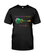 Whisper Words Of Wisdom 11 Classic T-Shirt front
