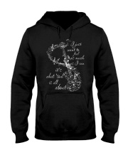 Just Want To Feel As Much As I Can Hooded Sweatshirt front