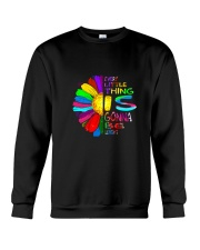 Every Little Thing Is Gonna Be Alright 1 Crewneck Sweatshirt thumbnail