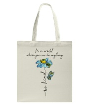 You Can Be Anything Tote Bag thumbnail