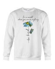 You Can Be Anything Crewneck Sweatshirt tile