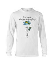 You Can Be Anything Long Sleeve Tee thumbnail