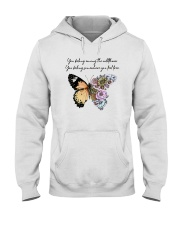You Belong Among The Wildflowers Hooded Sweatshirt front