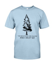 I Must Go Classic T-Shirt front