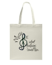 Music Is What Feelings Sound Like Hippie  Tote Bag thumbnail