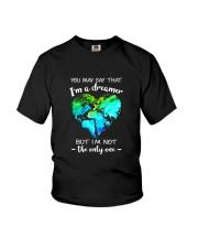 You May Say I Am A Dreamer 2 Youth T-Shirt thumbnail