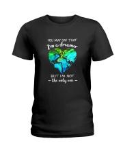 You May Say I Am A Dreamer 2 Ladies T-Shirt thumbnail