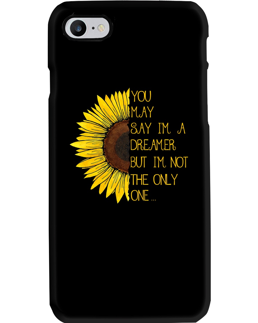 You May Say I'm A Dreamer Sun Flower Hippie Phone Case