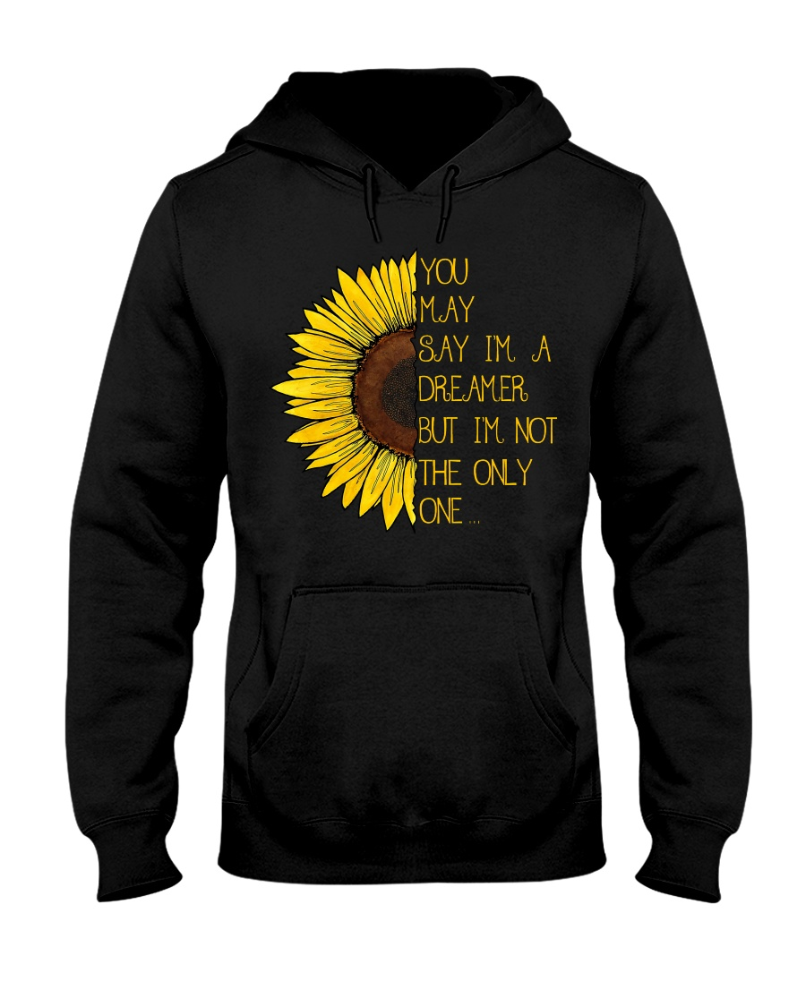 You May Say I'm A Dreamer Sun Flower Hippie Hooded Sweatshirt
