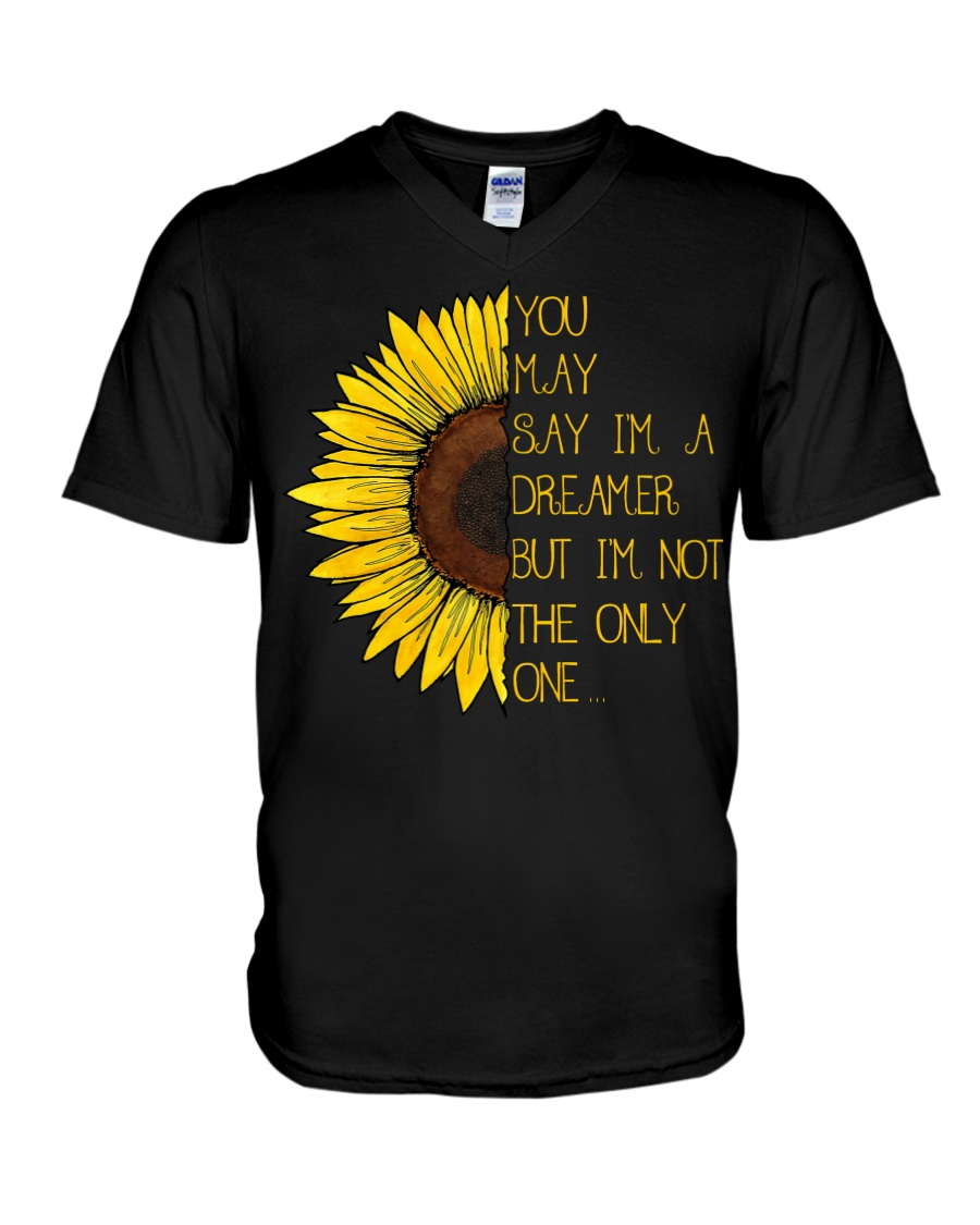 You May Say I'm A Dreamer Sun Flower Hippie V-Neck T-Shirt