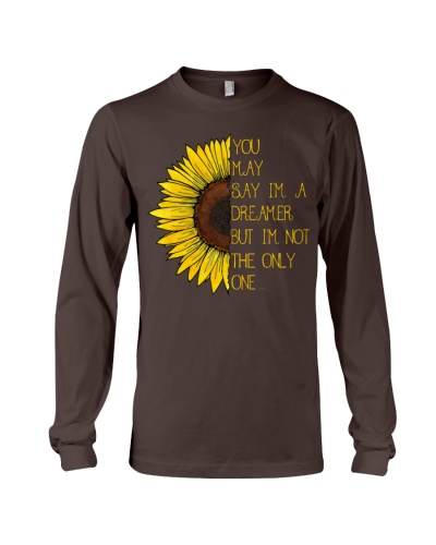 You May Say I'm A Dreamer Sun Flower Hippie