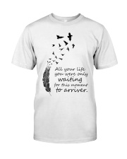 Waiting For This Moment Classic T-Shirt front