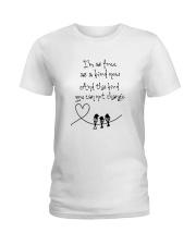 I Am As Freedom As A Bird 8 Ladies T-Shirt thumbnail