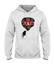 All Your Life Hooded Sweatshirt front